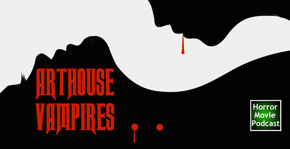 Arthouse Vampires