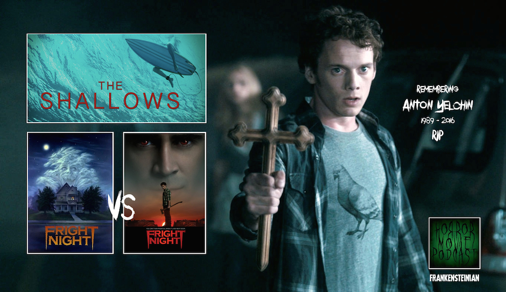 HMP Shallows Fright Night Anton Yelchin