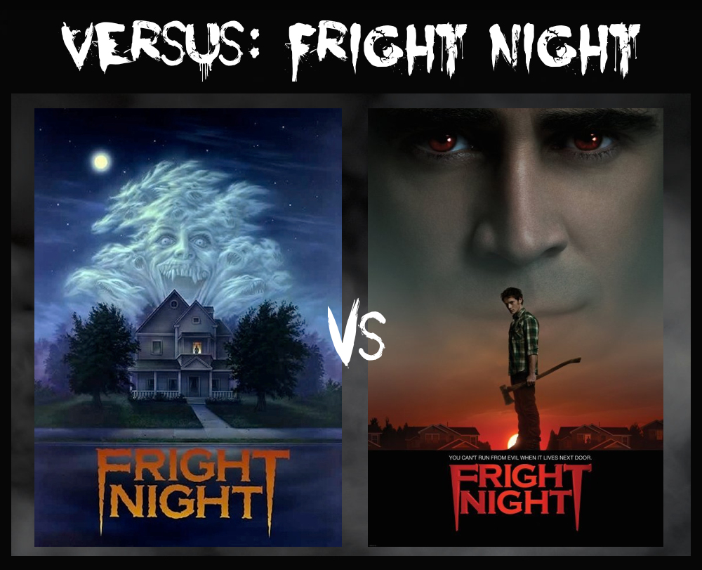 Versus Fright Night