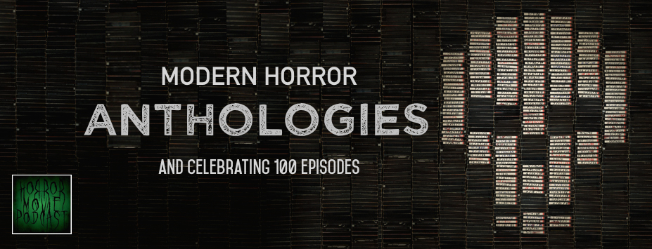 hmp-modern-anthologies-100-episodes