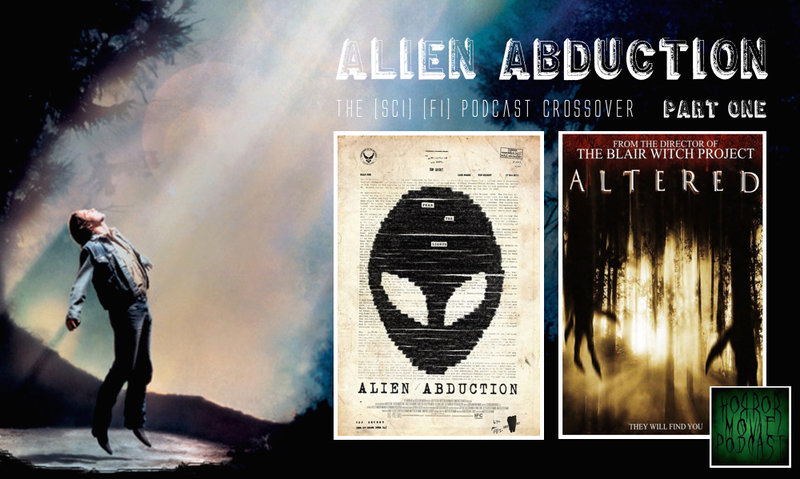 Horror Movie Podcast Ep. 116: Alien Abduction Part 1 and ...