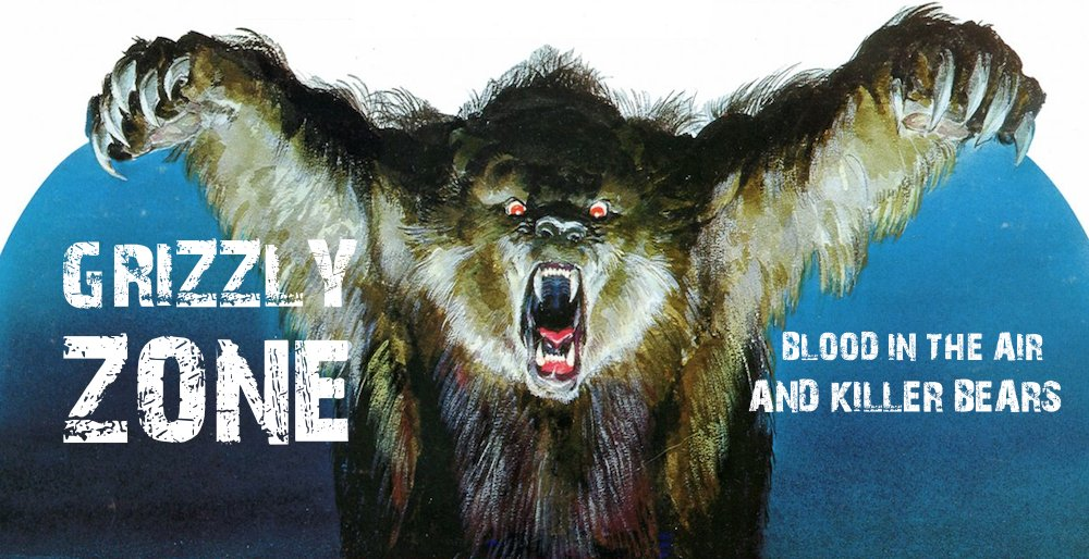 Grizzly Zone