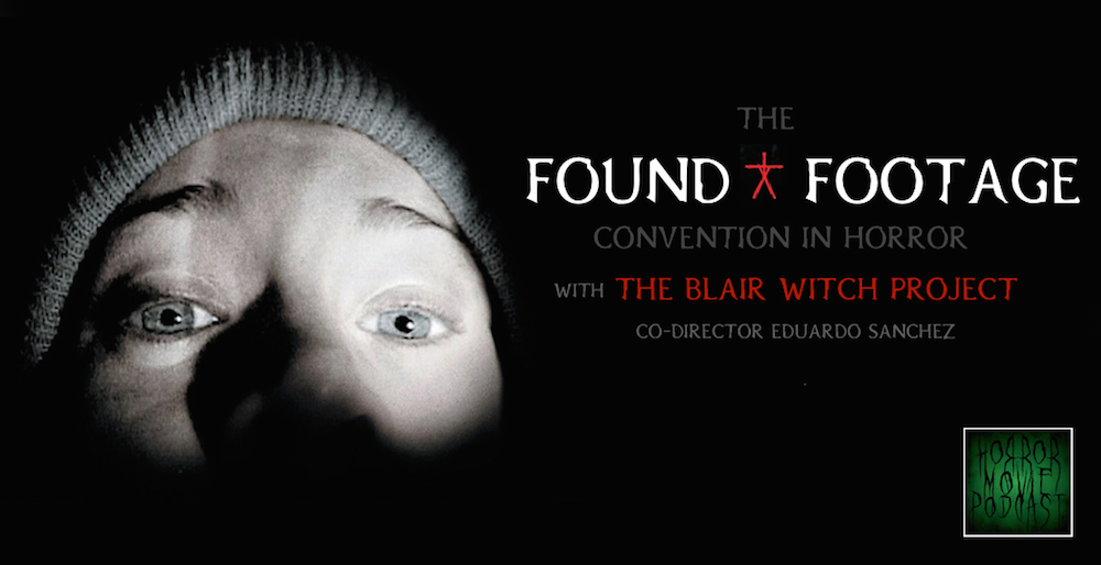 Horror Movie Podcast Ep  064: The Found Footage Convention
