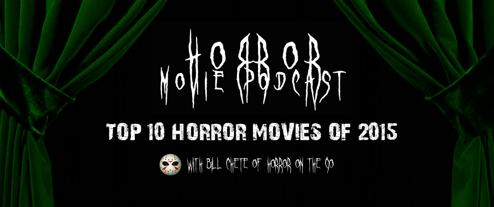 Top 10 Horror of 2015