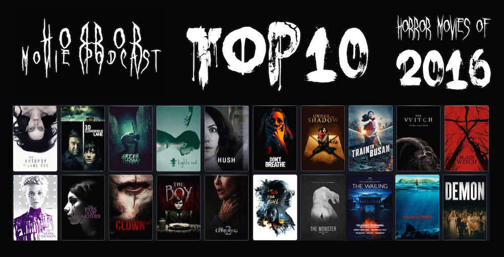 Horror Movie Podcast Ep  108: The Top 10 Horror Movies of