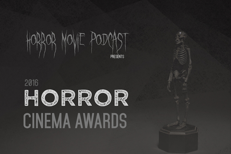 Horror Movie Podcast Horror Cinema Awards Art 1